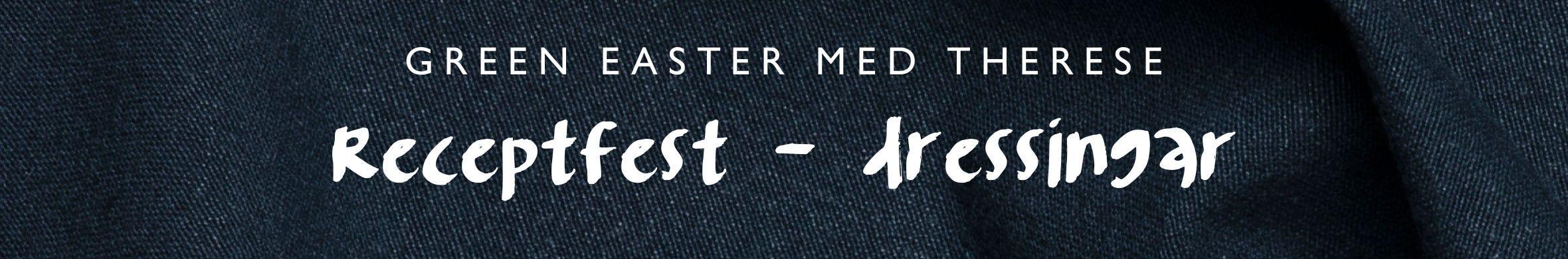 GREEN EASTER MED THERESE - Receptfest dressingar