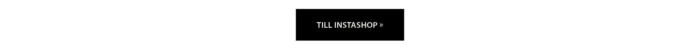 Gå till Instashop och shoppa